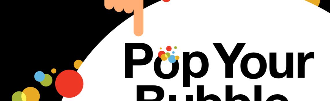 pop-your-bubble